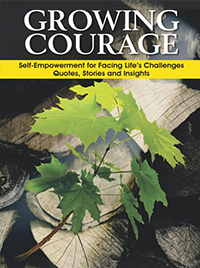 Growing Courage by Alberta Fredricksen